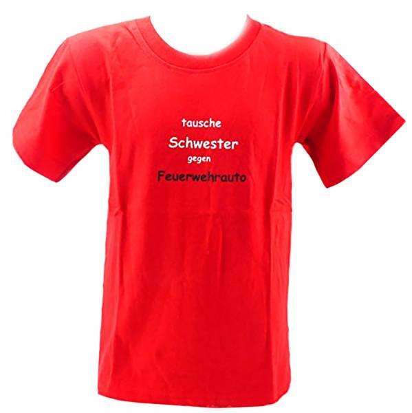 Kinder-Hemd lustige Sprüche-T-shirt 5-6 Jahre -TAUSCHE SCHWESTER GEGEN Feuerwehrauto- rot